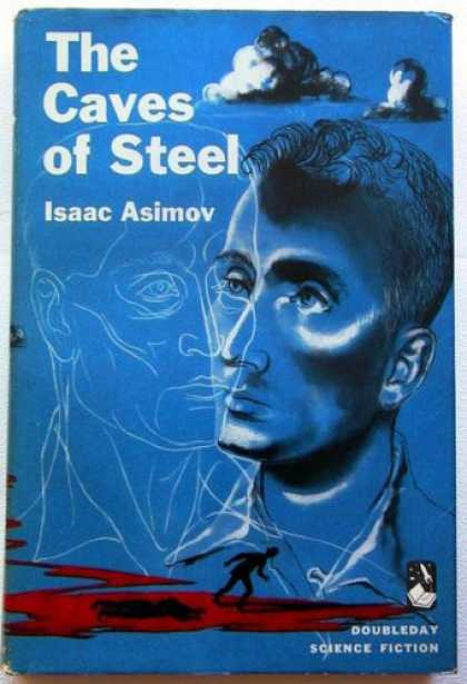 Caves of Steel - Asimov