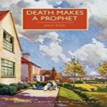 Death Makes a Prophet