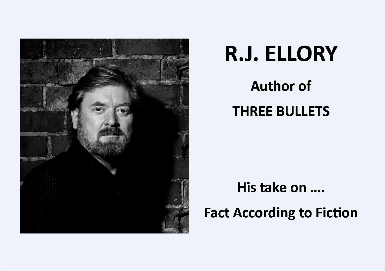 R.J. ELLORY on Fact According to Fiction