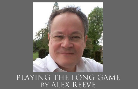 ALEX REEVE: PLAYING THE LONG GAME
